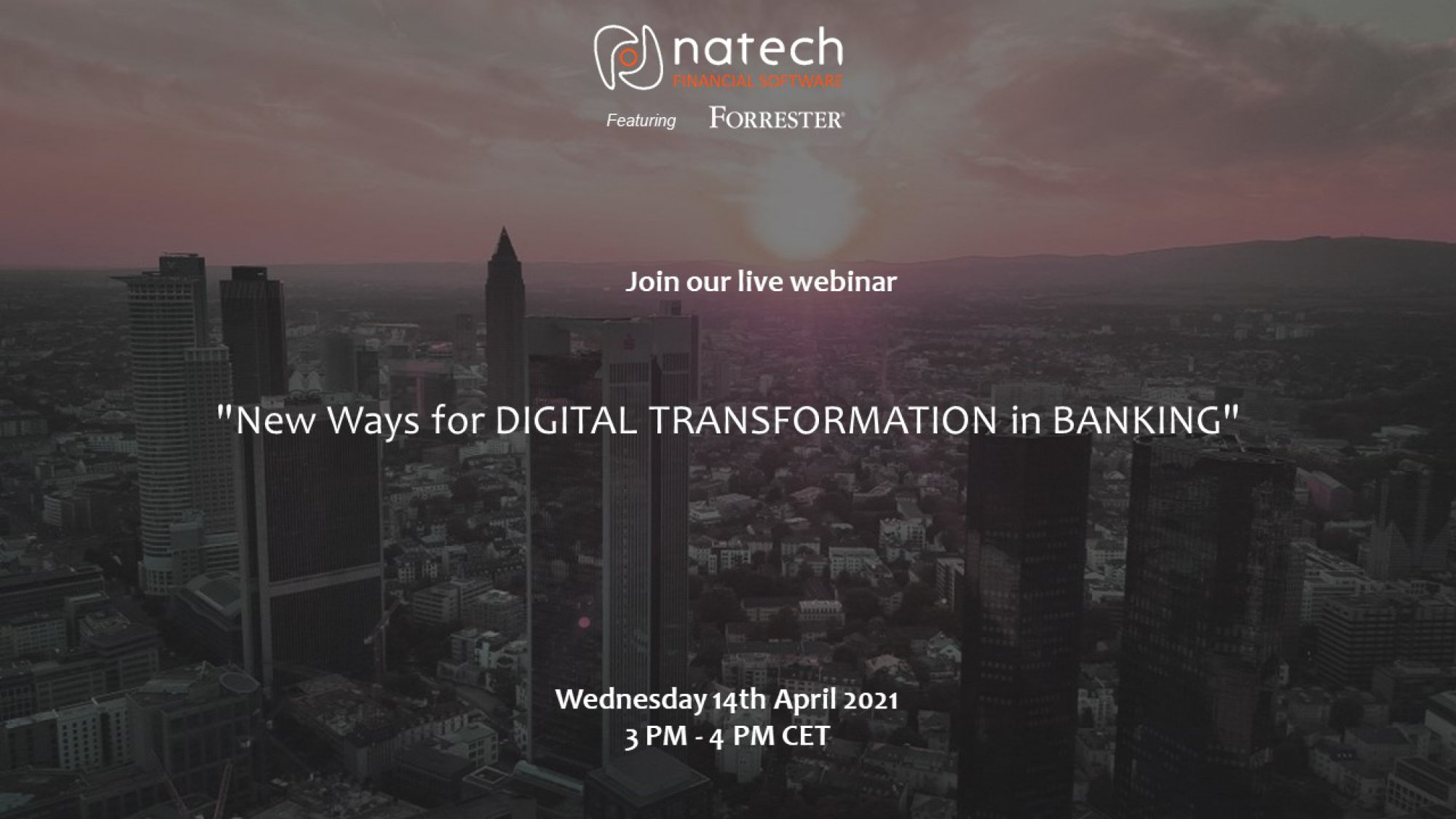 Join Natech's Live Webinar featuring Forrester